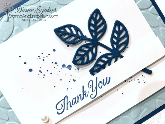 Pretty little Flourish leaf and splatter makes a cute Thank You card