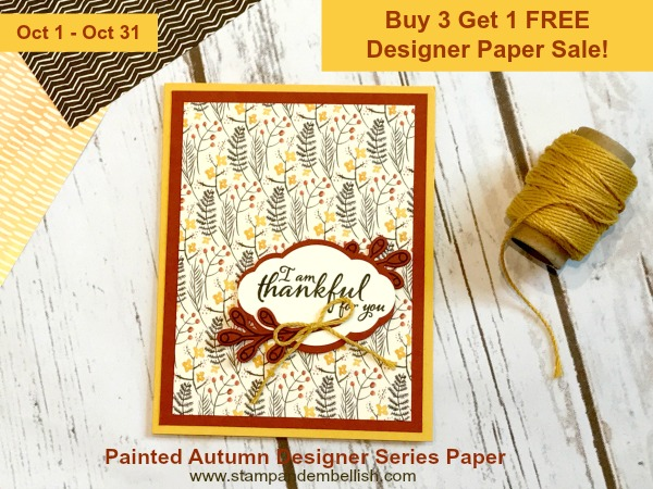 Pretty Stampin' Up! paper is now on sale - Buy 3 packs and get 1 pack FREE. This is one of the papers in the Painted Autumn Pack