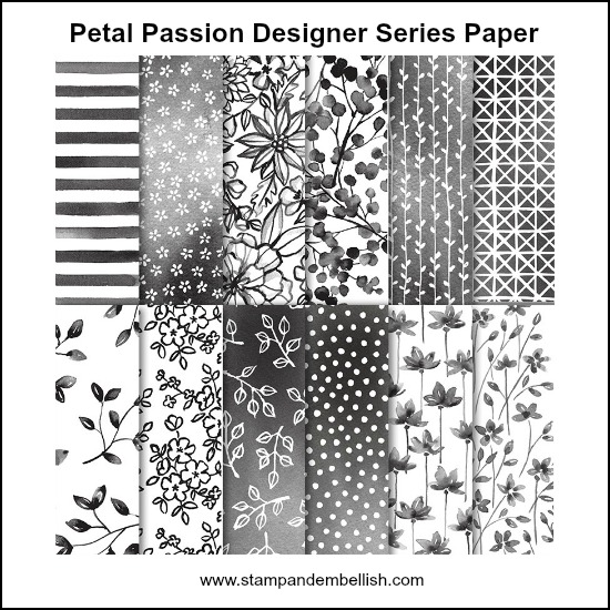 Petal Passion Designer Series Paper is one that I have stocked up on. So many possibilities! Leave it black and white or color in so many ways! What can you come up with?
