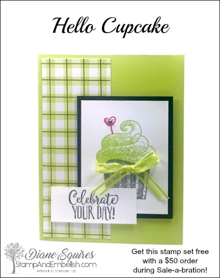 Earn the Hello Cupcake stamp set during Sale-a-bration with a $50 order! Perfect for birthdays or just sending a little cupcake happiness.