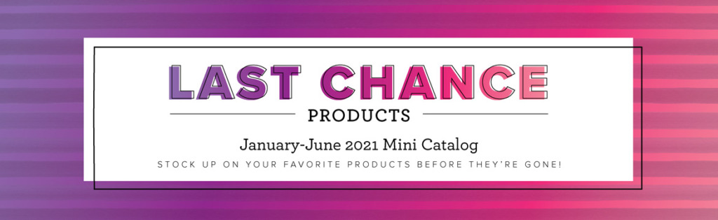 Stampin' Up! Last Chance List Big savings